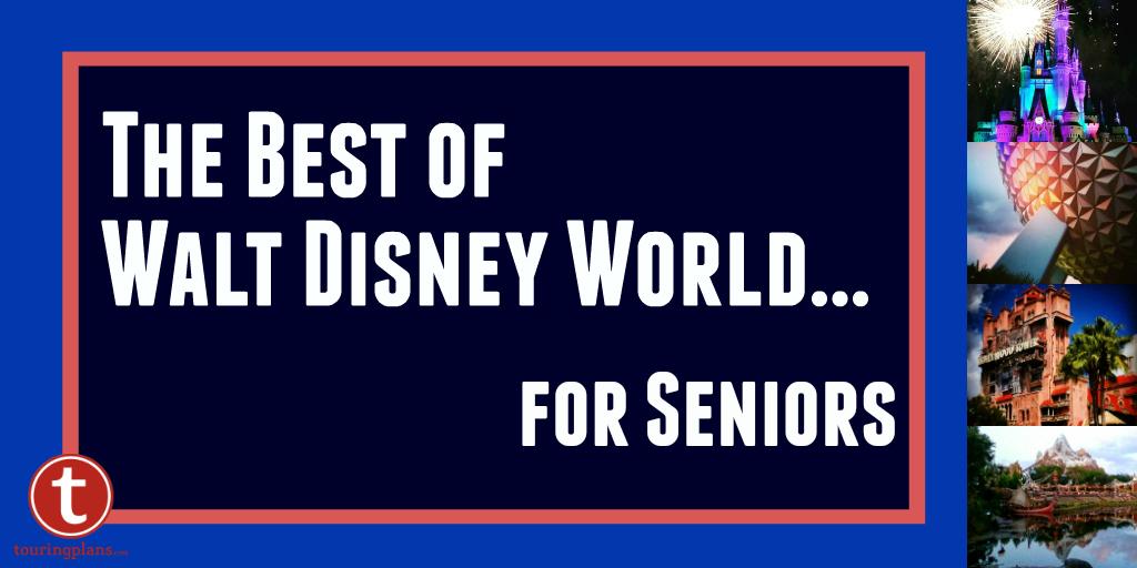 The Best of Walt Disney World for Seniors