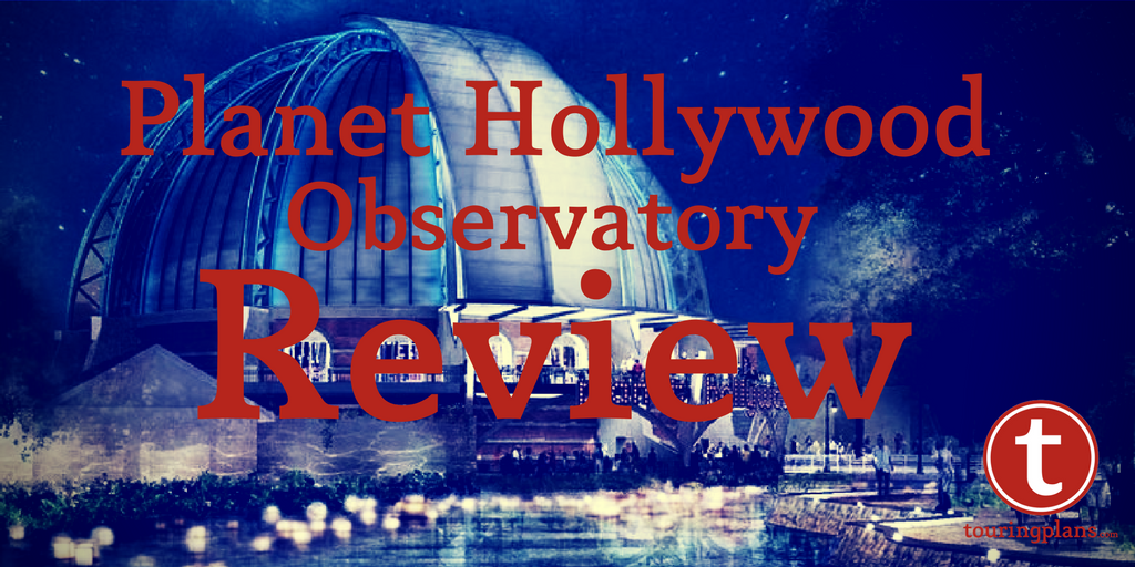 Planet Hollywood Observatory Review