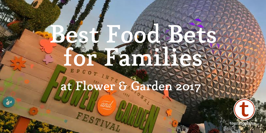 Best foods for families at Epcot Flower and garden 2017