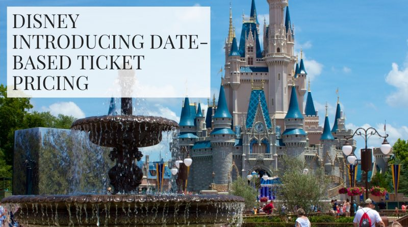 Walt Disney World Introduces Date-Based Ticket Pricing