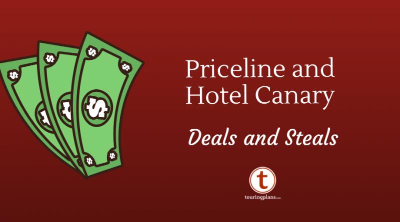 Priceline Deals Into 2019: Vive La Values! - TouringPlans com Blog