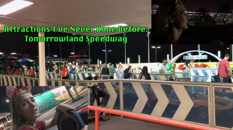 259af5ca4c Attractions I ve Never Done Before  Tomorrowland Speedway + Video ...