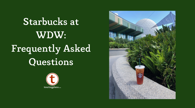 Starbucks at Walt Disney World: Frequently Asked Questions