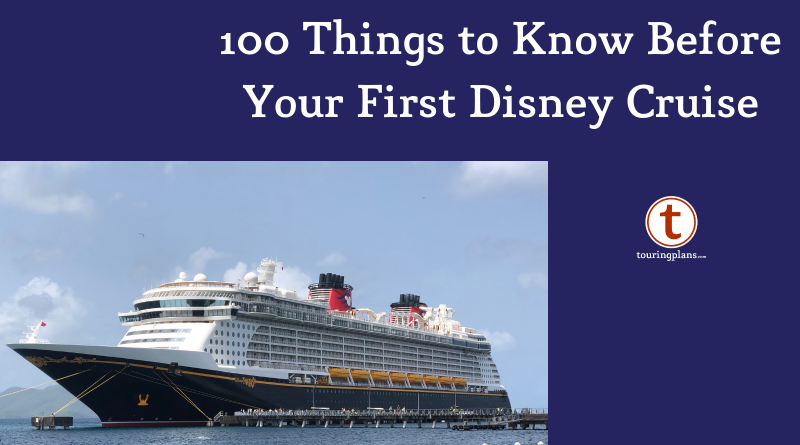 100 Things I Wish I Knew Before My First Disney Cruise Touringplans Com Blog