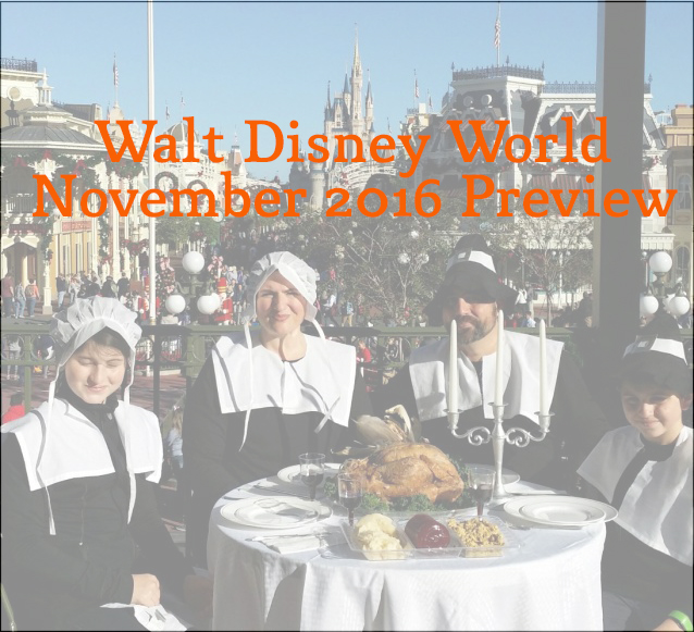 Walt Disney World November 2016 Preview