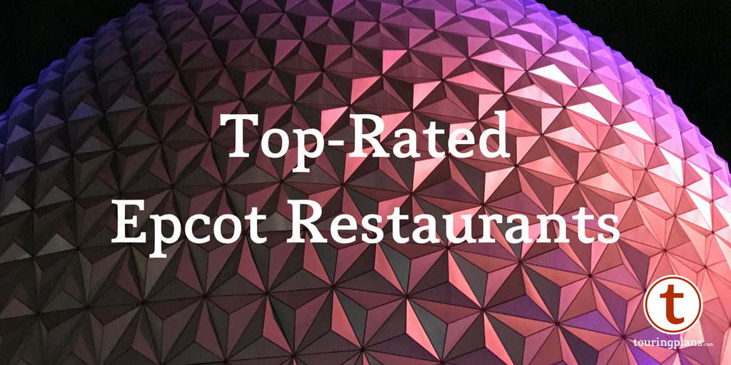 Your TopRated Epcot Restaurants TouringPlanscom Blog - Epcot table service