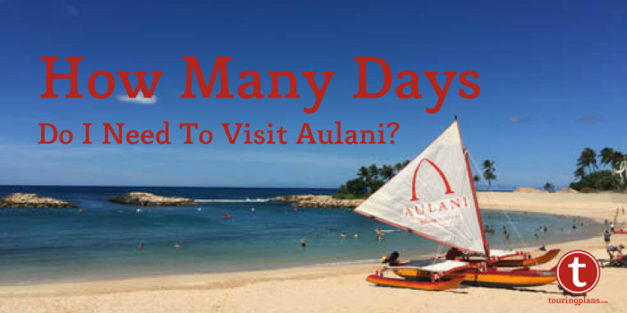 How many days to visit Aulani