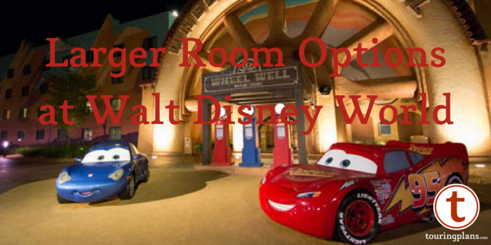 Larger Rooms at Walt Disney World