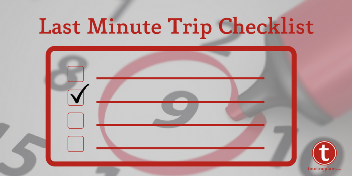 last minute Disney trip checklist